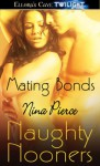 Mating Bonds (Naughty Nooners) - Nina Pierce
