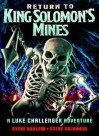 Return to King Solomon's Mines - Steve Barlow, Steve Skidmore