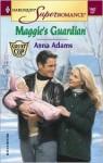 Maggie's Guardian - Anna Adams