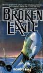 Broken Eagle - Robert Tine