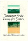 Conservation for the Twenty-First Century - David Western, Mary Pearl, Ed Atkeson