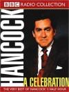 A Celebration: The Very Best of Hancock's Half Hour - Ray Galton, Alan Simpson, Tony Hancock