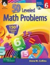 50 Leveled Problems for the Mathematics Classroom Level 6 - Anne Collins