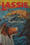 Lassie The Secret of the Smelters' Cave - Steve Frazee