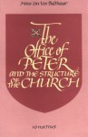 The Office Of Peter And The Structure Of The Church - Hans Urs von Balthasar
