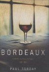 Bordeaux - Paul Torday