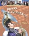 Brass Instruments - Anita Ganeri