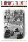 Blueprints for Battle: Planning for War in Central Europe, 1948-1968 - Jan Hoffenaar, Dieter Krüger, David T. Zabecki