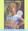 The Great Gilly Hopkins (Audio) - Katherine Paterson, Alyssa Bresnahan