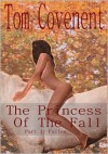 The Princess of the fall - Tom Covenent