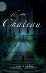 The Chateau - Irene Taylor