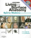 Atlas of Living and Surface Anatomy for Sports Medicine [With DVD ROM] - Philip Harris