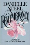 Remembrance - Damoe Steel, Danielle Steel