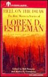 Hell on the Draw: The Best Western Stories of Loren D. Estleman - Loren D. Estleman, Michael Gross, William Windom, Peter Renaday, James Sutorius, Bill Pronzini, Martin H. Greenberg