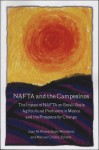 NAFTA and the Campesinos: The Impact of NAFTA on Small-Scale Agricultural Producers in Mexico and the Prospects for Change - Juan Rivera, Scott Whiteford, Manuel Chavez