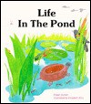 Life in the Pond (School & Library Binding) - Eileen Curran