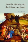 Israel's History and the History of Israel - Mario Liverani