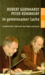 In gemeinsamer Sache: Gedichte über Liebe und Tod, Natur und Kunst - Robert Gernhardt, Peter Rühmkorf