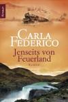 Jenseits Von Feuerland - Carla Federico