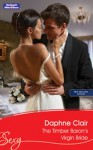 Mills & Boon : The Timber Baron's Virgin Bride (The Billionaire's Convenient Wife) - Daphne Clair