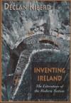 Inventing Ireland - Declan Kiberd