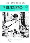 El Sueñero: la historia completa - Enrique Breccia