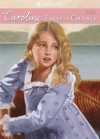 Caroline Takes a Chance (American Girls Collection) - Kathleen Ernst