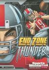 End Zone Thunder (Sports Illustrated Kids Graphic Novels) - Scott Ciencin, Gerardo Sandoval