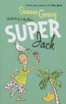 Super Jack - Susanne Gervay