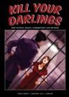 Kill Your Darlings, January 2012 - Rebecca Starford