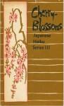 Cherry-Blossoms - Matsuo Bashō, Yosa Buson, Shiki, Kobayashi Issa, Peter Beilenson, Jeff Hill
