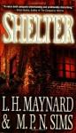 Shelter - L.H. Maynard, M.P.N. Sims