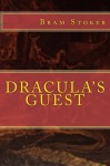 DRACULA'S Guest: New Edition - Bram Stoker, Joan Dark