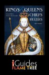 Kings, Queens, Chiefs & Rulers: England, Scotland, Ireland and Wales - Paul Cheshire, Flame Tree iGuides, David Loades