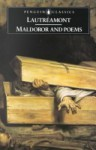 Maldoror and Poems (Penguin Classics) - Comte de Lautréamont, Paul Knight