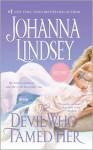 The Devil Who Tamed Her (Reid Family, #2) - Johanna Lindsey