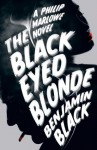 The Black Eyed Blonde (Philip Marlowe) - Benjamin Black