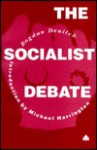 Socialist Debate - Bogdan Denitch