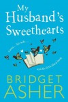 My Husband's Sweethearts - Bridget Asher