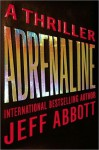 Adrenaline (Kindle Edition with Audio/Video) - Jeff Abbott