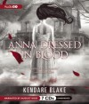 Anna Dressed in Blood - Kendare Blake, August Ross