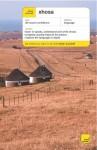 Xhosa - Beverley Kirsch, Sindiwe Magona, Silvia Skorge