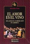 Amor Es El Vino - Muzaffer Ozak