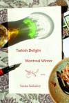 Turkish Delight, Montreal Winter - Sonia Saikaley