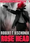 Guns of the Rose-Headed Cop - Robert T. Jeschonek
