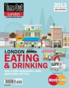 Time Out London Eating and Drinking Guide 2013 - Time Out