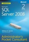 Microsoft(r) SQL Server(r) 2008 Administrator's Pocket Consultant - William R. Stanek