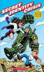 The Amazing Adventures of Nate Banks #1: Secret Identity Crisis - Jake Bell, Chris Giarrusso
