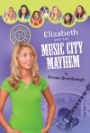 Elizabeth and the Music City Mayhem - Renae Brumbaugh