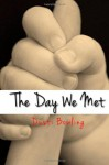 The Day We Met - Dusti Bowling